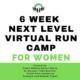 LHR NEXT LEVEL WOMEN'S VIRTUAL RUN CAMP!